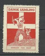 Denmark Dansk Samling Arbeit Für Alle ! Vignette Poster Advertising Stamp - Vignetten (Erinnophilie)