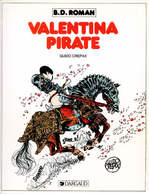 Valentina  T 02  Valentina Pirate  EO BE DARGAUD 09/1983 Crepax Guido (BI1) - Ediciones Originales - Albumes En Francés