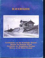 Geschiedenis Van Het Koninklijk Domein RAVERSIJDE OOSTENDE Histoire Du Domaine Royal *** Koning Roi King König Rey Z195 - Familles Royales