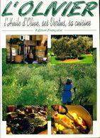 L'olivier. L'huile D'olive, Ses Vertus, Sa Cuisine De Marc Guitteny (1999) - Books, Magazines, Comics