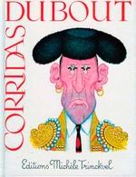 Corridas  EO BE Editions Michele Trinckvel 01/1996 Dubout (BI1) - Ediciones Originales - Albumes En Francés