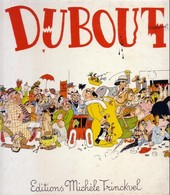 Dubout 200 Dessins BE Editions Michele Trinckvel 02/1978 Dubout (BI1) - Ediciones Originales - Albumes En Francés