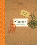 Carotte De Sophie Macheteau (2010) - Livres, BD, Revues