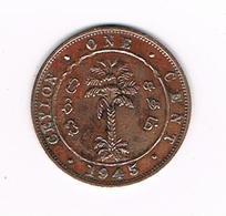 //   SRI  LANKA ( CEYLON ) 1 CENT  1945 GEORGE VI - Sri Lanka