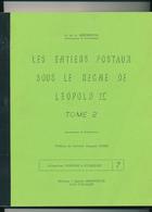 25/955 --  LIVRE Belgique - Les Entiers Postaux Sous Léopold II , Tome 2 , Par Deneumostier , 157 P. , 1980 - TB Etat - Entiers Postaux