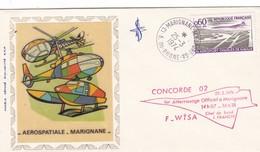 AEROSPATIALE  -   MARIGNANE ,,,, CONCORDE  02  ,,,1ER  ATTERRISSAGE  OFFICIEL A MARIGNANE ,CHEF DE BORD  J.  FRANCHI , - Poste Aérienne