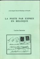 25/956 --  LIVRE Belgique - La Poste Par Expres , Par Janssens , 2 Volumes En Plus De 600 P. , 1989 - ETAT NEUF - Philatélie Et Histoire Postale