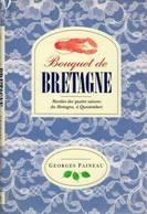 Bouquet De Bretagne. Recettes Des Quatre Saisons De Bretagne à Questembert De Georges Paineau (1993) - Livres, BD, Revues