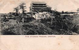 FIVE STORIED PAGODA-CANTON  VIAGGIATA-1915 - Cina
