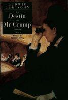 Le Destin De Mr Crump De Ludwig Lewisohn (1996) - Libri, Riviste, Fumetti