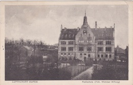 Alte Ansichtskarte Aus Eupen -Fachschule- - Eupen Und Malmedy