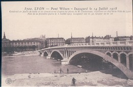 POSTAL FRANCIA - LYON - PONT WILSON - INAUGURE LE 14 JUILLET 1918 - Lyon