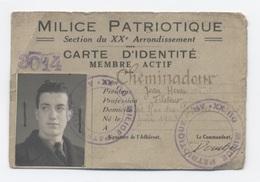 CARTE MILICE PATRIOTIQUE    PARIS 20   --RECTO / VERSO   - B62 - 1939-45