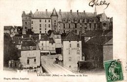 CPA Lapalisse Le Château Vu Du Pont - Castles