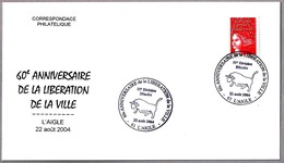 60 Years LIBERATION OF THE CITY. TORO - BULL. L'Aigle 2004 - WW2 (II Guerra Mundial)