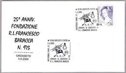 25 Aniv. LOGIA R.L.FRANCESCO BARACCA N. 973. Grosseto 2004 - Francmasonería