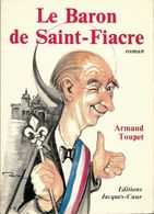 Le Baron De Saint-Fiacre De Armand Toupet (0) - Libri, Riviste, Fumetti