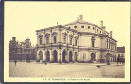 L.P. 30-DUNKERQUE - Le Théâtre Et Le Musée - Dunkerque