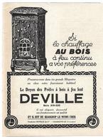1924 Fonderie Deville Charleville Ardennes - Si Le Chauffage à Bois à Feu Continu... - Le Doyen Des Poêle... - Publicité - Publicités