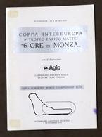 Coppa Intereuropa 9° Trofeo Enrico Mattei - 6 Ore Di Monza - 1976 - Regolamento - Altri