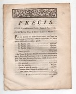 Ablois (?) Factum : Précis Pour L.p. Potin Comte De Vauxvineux, Contre Les Héritiers Du Sieur De Meulan 1783 (FCT037) - Documentos Históricos