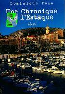 Une Chronique De L'Estaque De Dominique Pons (2007) - Livres, BD, Revues