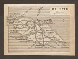 CARTE PLAN 1917 - ILE D'YEU - PORT JOINVILLE GRAND PHARE VIEUX CHATEAU PHARES MAUGARNI KER CHALON St SAUVEUR - Cartes Topographiques