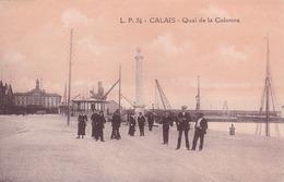 CALAIS - PAS DE CALAIS - (62) - CPA ANIMÉE. - Calais