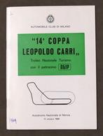 14^ Coppa Leopoldo Carri Trofeo Naz. Turismo Autodromo Monza 1969 - Regolamento - Altri