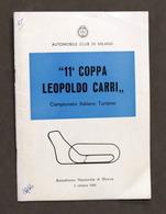 11^ Coppa Leopoldo Carri Trofeo Naz. Turismo Autodromo Monza 1966 - Regolamento - Libros, Revistas, Cómics