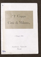 1^ Coppa Città Di Milano - Autodromo Monza - 3 Maggio 1964 - Regolamento - Altri