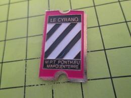 816a Pins Pin's / Rare & Belle Qualité THEME CINEMA / TICKET DE CINEMA LE CYRANO MPT PONTHIEU MARQUENTERRE - Films