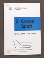 5^ Coppa Sport - Formula Ford E Mexico - Autodromo Monza - 1975 - Regolamento - Altri