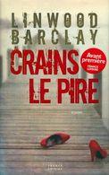 Crains Le Pire De Linwood Barclay (2011) - Livres, BD, Revues