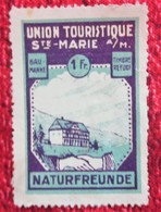 UNION TOURISTIQUE SAINTE MARIE A / M. BAUMARRE NATURFREUNDE Timbre Refuge Neuf Sans Gomme* Vignette Erinnophilie - Commemorative Labels