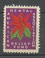 USA American Dental Association Relief Fund Charity Wohlfahrt Charite Dentists Vignette (*) - Vignetten (Erinnophilie)