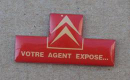 Pin's Automobile 009, Citroen Votre Agent Expose - Citroën