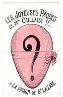 Cpa - Les Joyeuses Pâques De Mme Caillaux!!.. à La Prison De St-Lazare - Elle En Bouffera Des Z'haricots - - Gevangenis