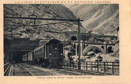 Suisse. CPA.  Train Au Portail Nord Du Grand Tunnel Du St Gothard, Série La Ligne électrique Du St Gothard. - Ouvrages D'Art