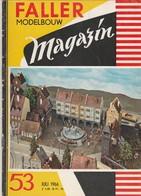 FALLER MODELBOUW MAGAZIN Nr 53 , Juli 1966, Tekst Nederlands - Magazines