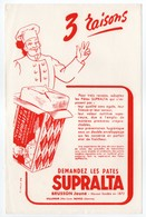 - BUVARD PATES SUPRALTA - BRUSSON Jeune - - Alimentaire