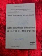 RAPATRIÈS CARTE SEMESTRIELLE INSCRIPTION SERVICE MAIN ŒUVRE MINISTÈRE TRAVAIL 1963 Née 1920 MOSTAGANEM ALGÉRIE RES DIGNE - Commemorative Labels