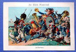 CHROMO AU BON MARCHE.....15 / 21.5  Cm.......ANIMAUX HUMANISES .....LA FANFARE - Au Bon Marché