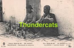 CPA GREECE GRECE SALONIQUE GUERRE 1914 15 16 EN ORIENT MARCHANDS DE SANGSUES - Grèce