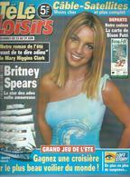 "TELE LOISIRS  N° 799  "" BRITNEY SPEARS  "" -   JUIN  2001 - Fernsehen"