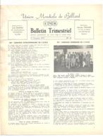 Bulletin Trimestriel De ' L'Union Mondiale De Billard N°16 D'octobre 1973- 4 Pages (jm) - Giornali