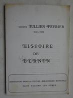 Livret Fascicule Isère Histoire De Bernin  Association Sport Et Culture St Nazaire Les Eymes 1983 Dauphiné - Rhône-Alpes