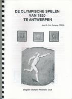 25/959 --  Fascicule De Olympische Spelen Van 1920 Te Antwerpen , Par Van Rompay , 17 Pg. - Philatélie Et Histoire Postale