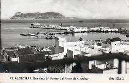 ALGECIRAS-UNA VISTA DEL PUERTO Y EL PENON DE GIBRALTAR- VIAGGIATA 1956-REAL PHOTO - Cádiz