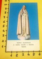 Tempio Nazionale A MARIA MADRE E REGINA Trieste SANTINO Con Preghiera - Devotion Images